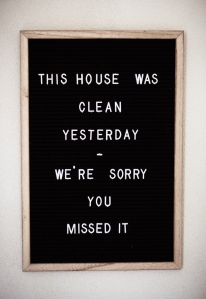 House cleaning sign
